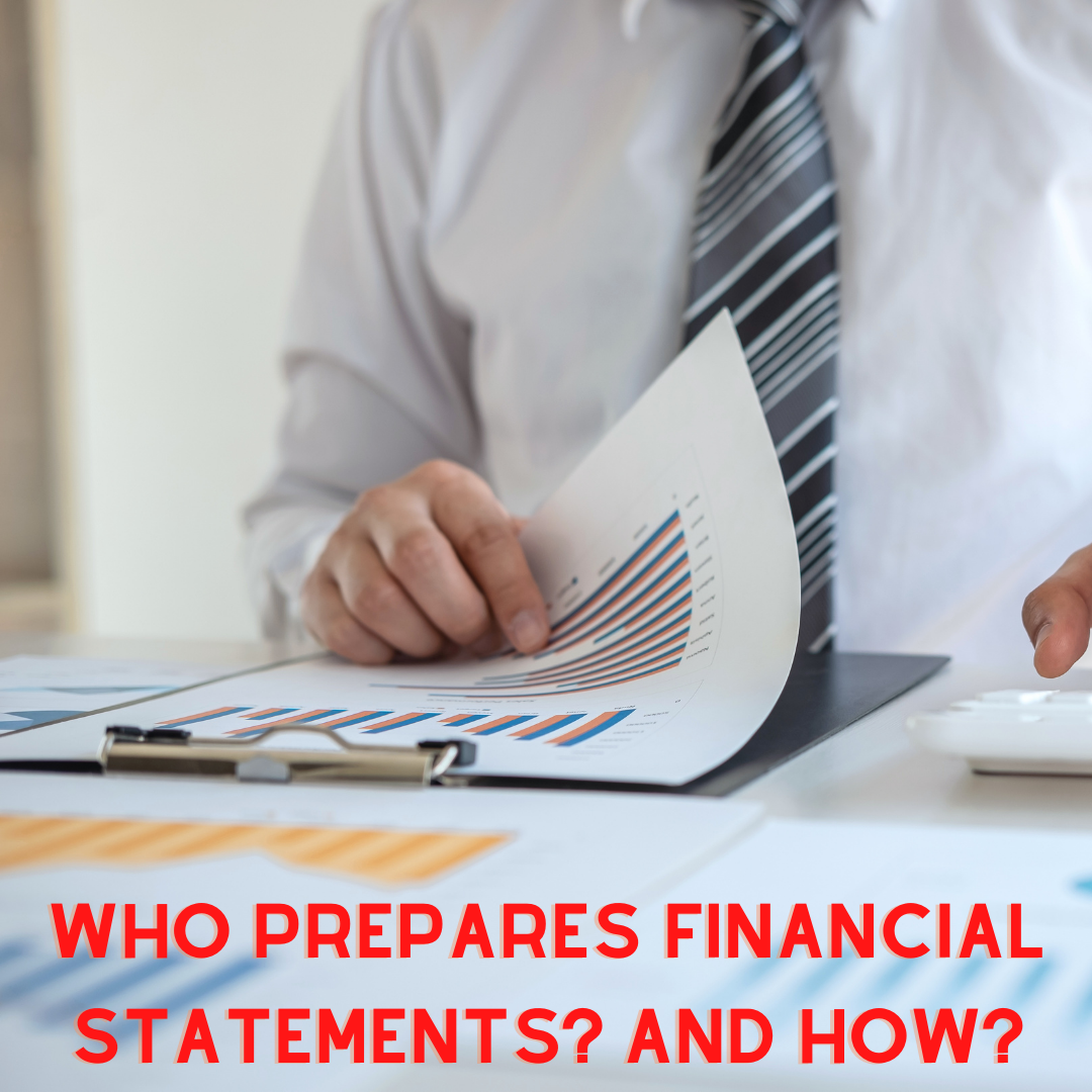 Who-prepares-Financial-Statements_-and-How